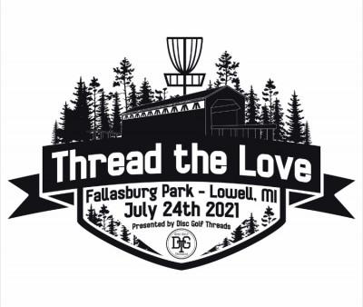 Thread the Love - Fallasburg 2021 Presented by: Disc Golf Threads logo