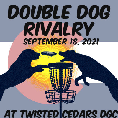 Double Dog Rivalry at Twisted Cedars DGC logo